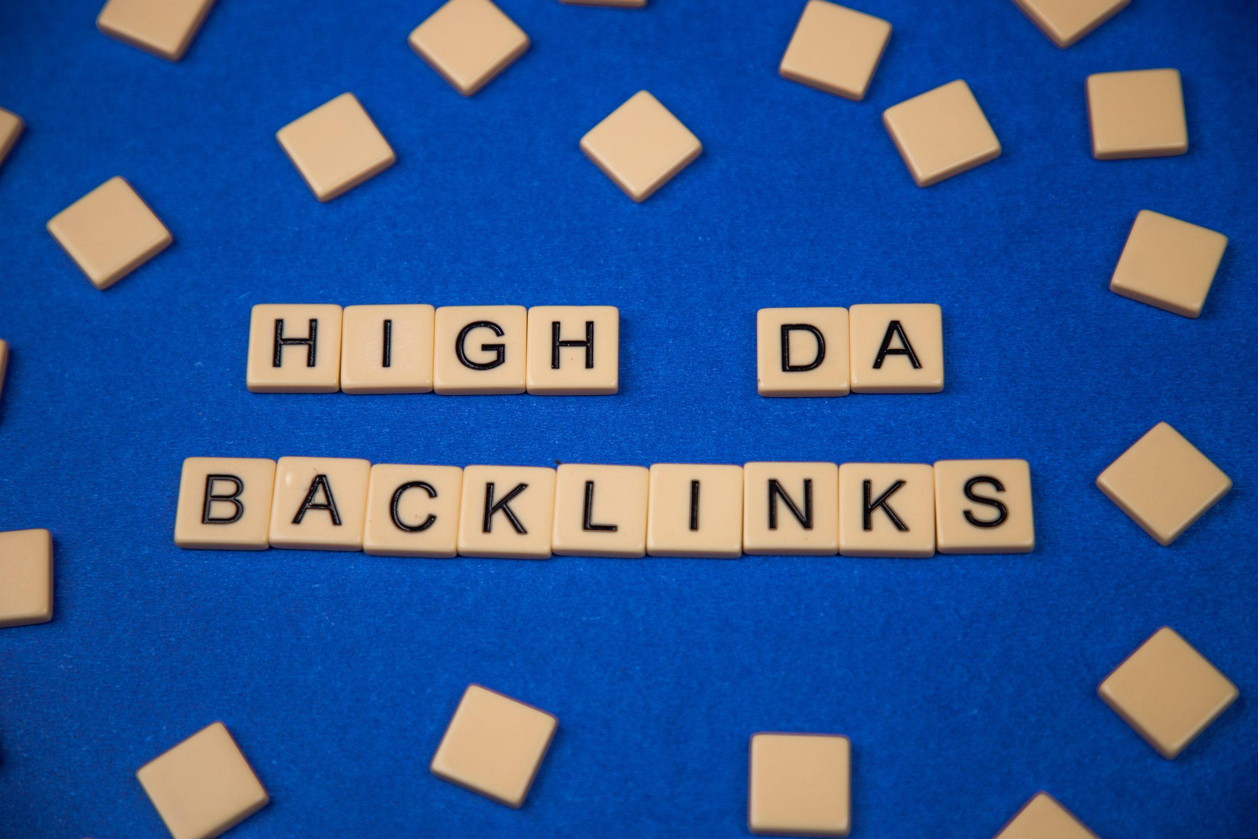 High DA Backlinks written on scrabble