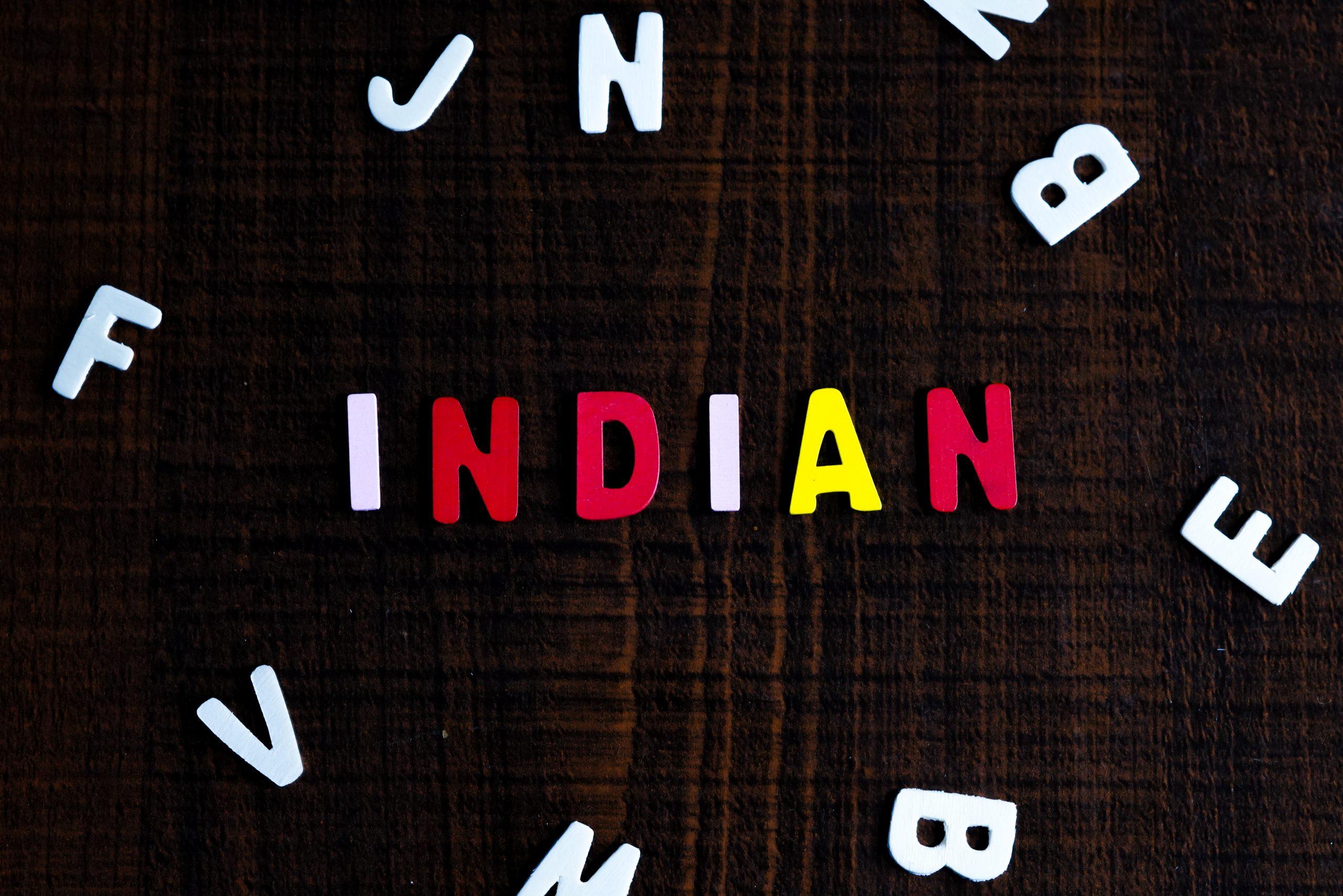 Indian written on a board