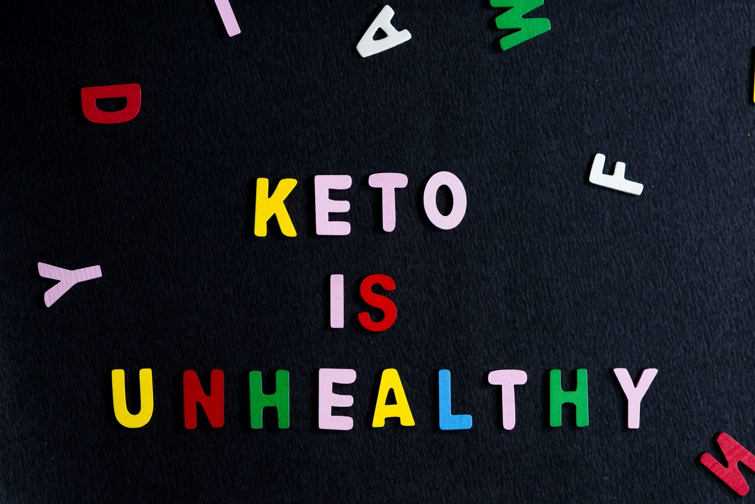 Keto is Unhealthy