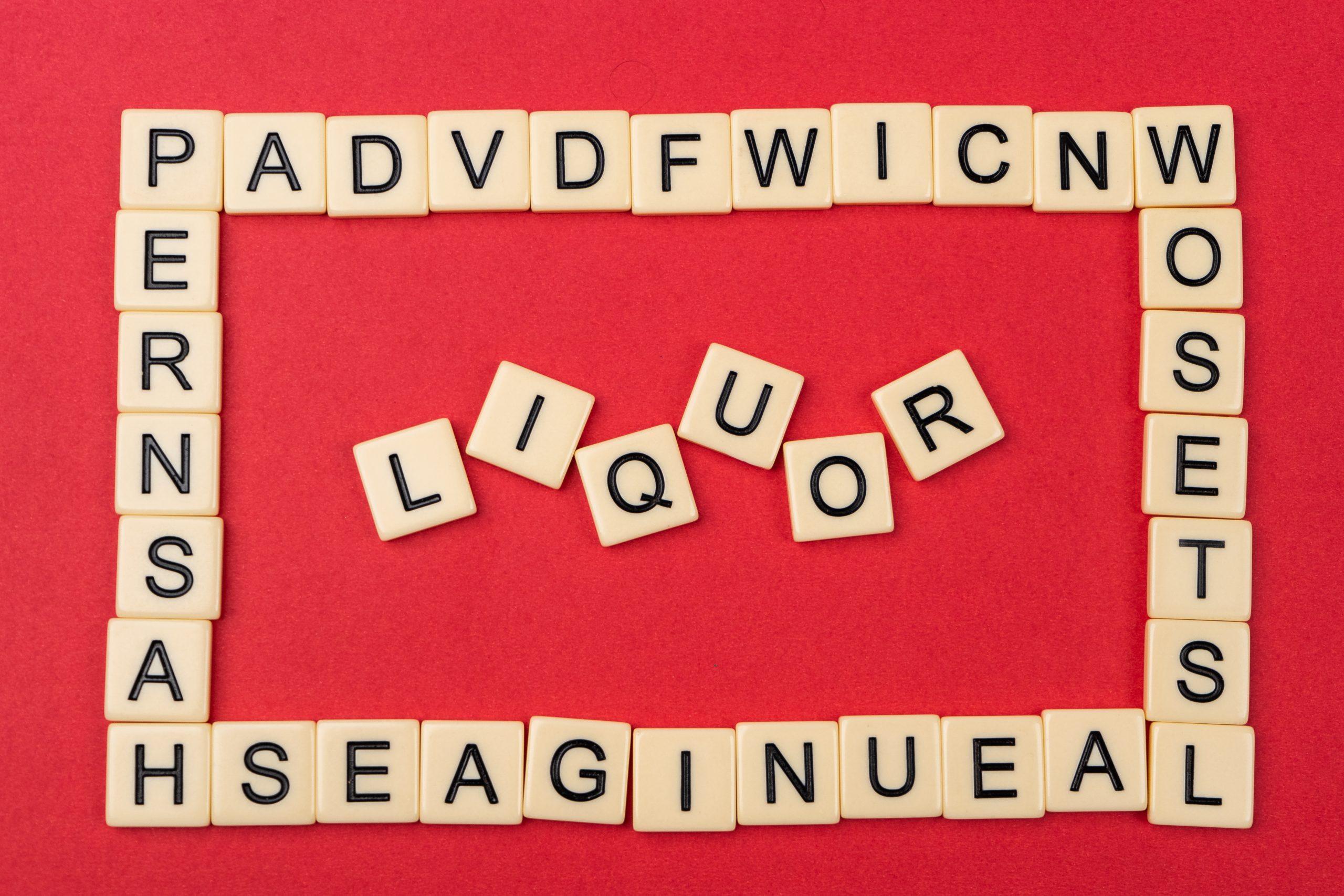 Liquor written on scrabble