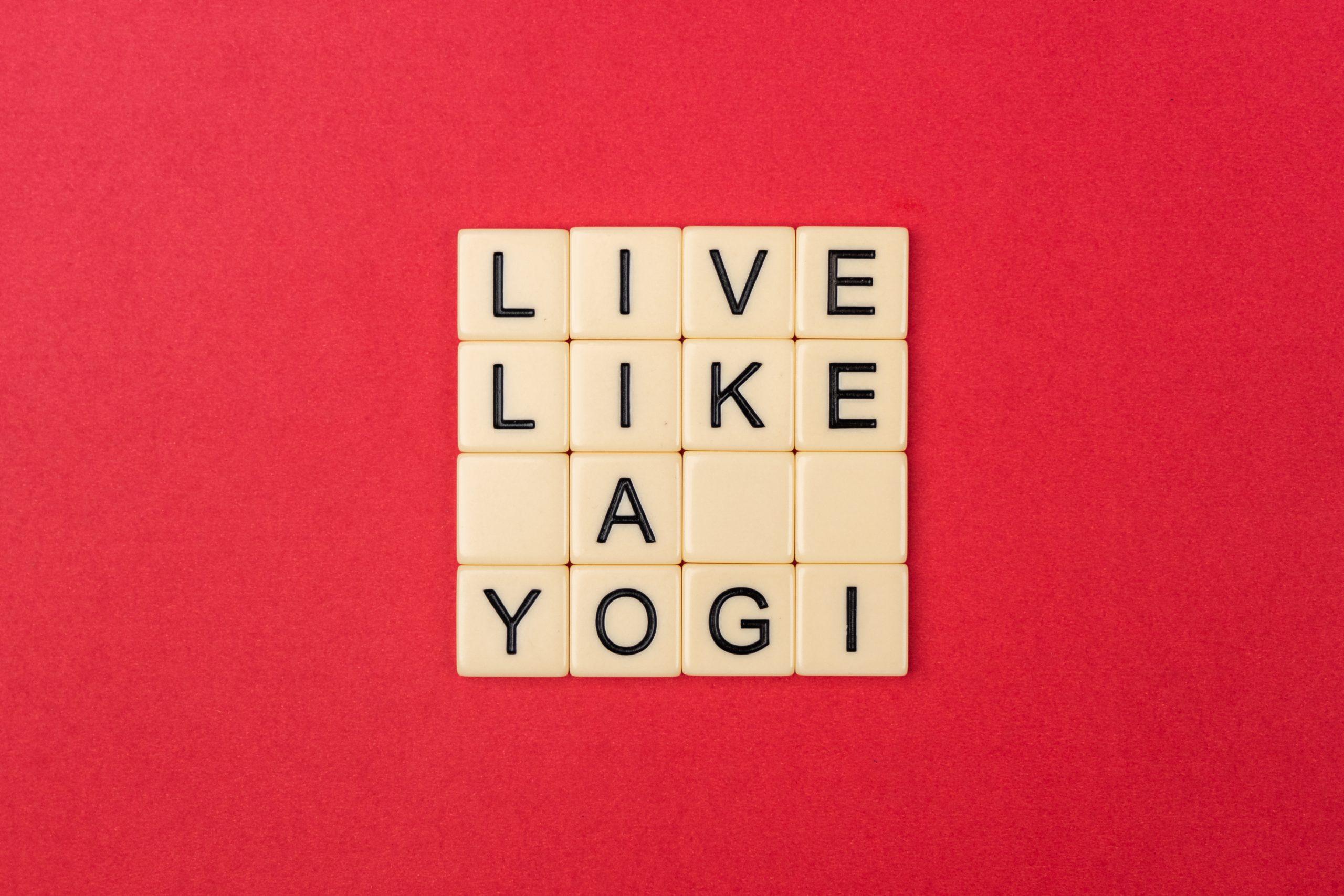 Live like a yogi written on scrabble