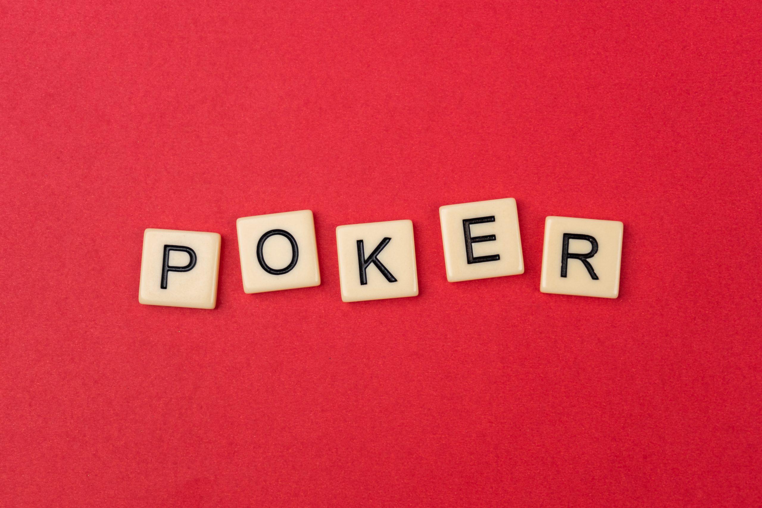 Poker written on scrabble