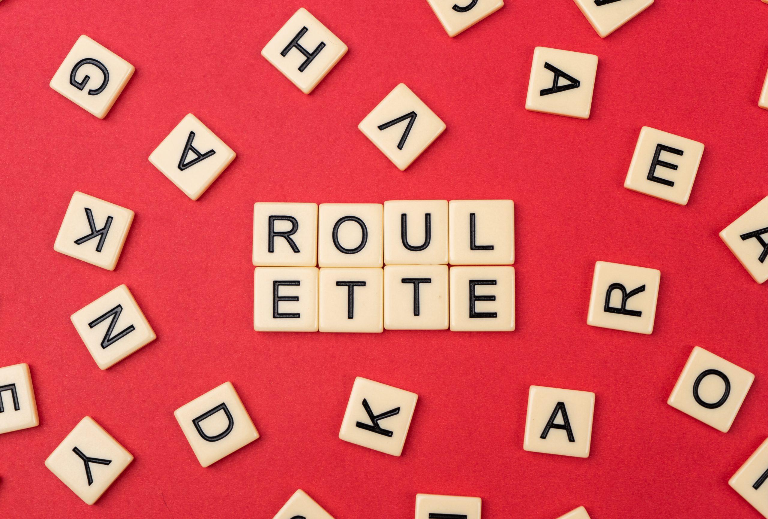 Roulette written on scrabble