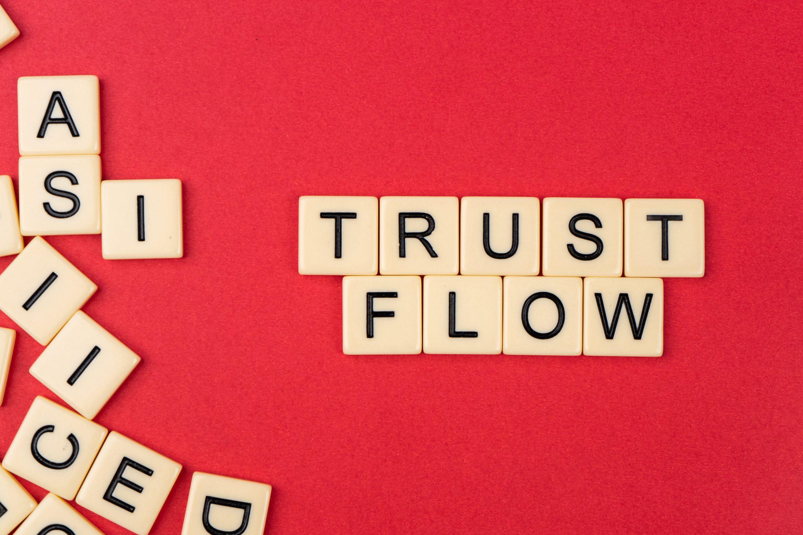 Trust flow written with scrabble