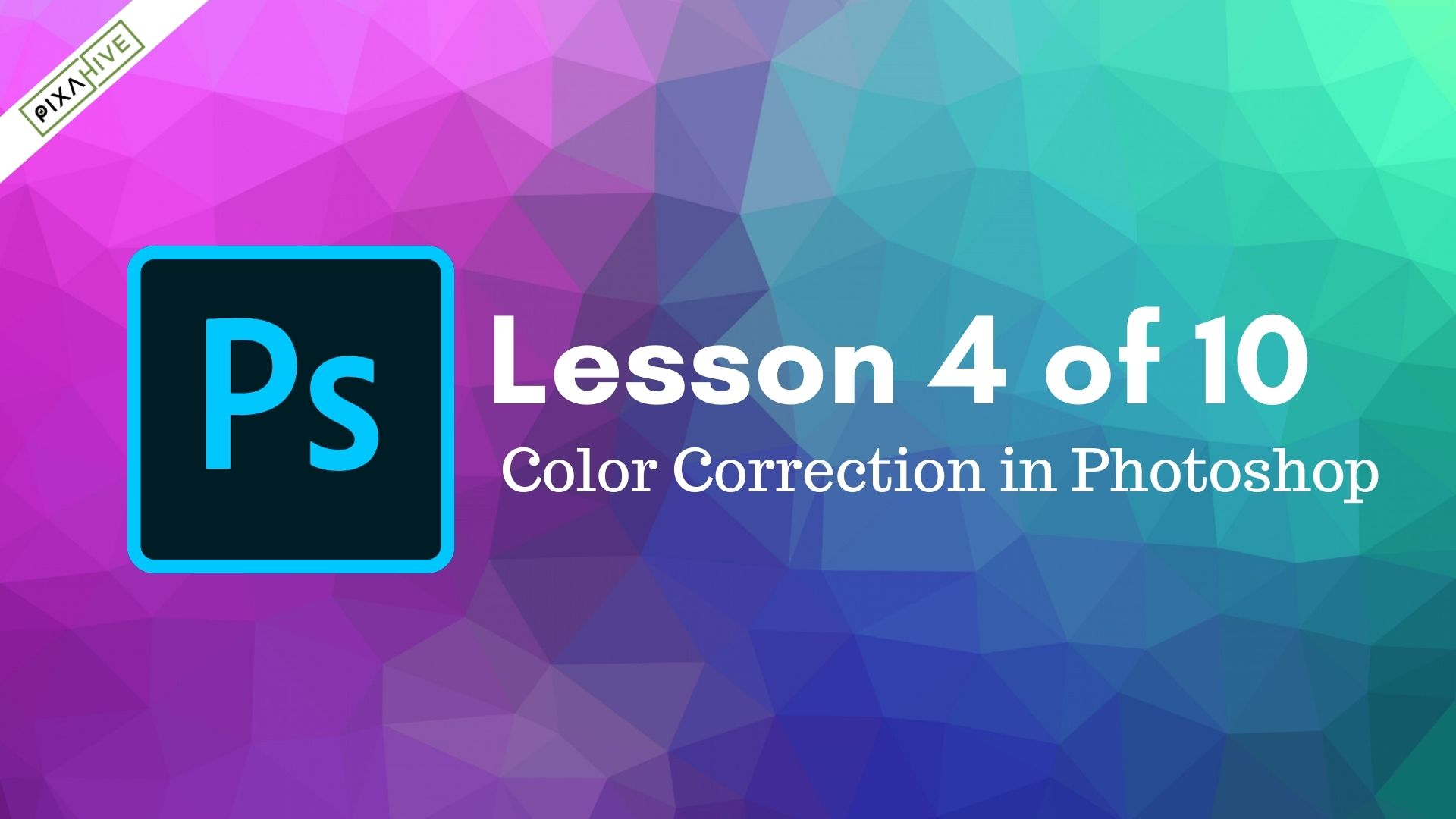 Lesson 4: Color correction in Photoshop to Enhance Images